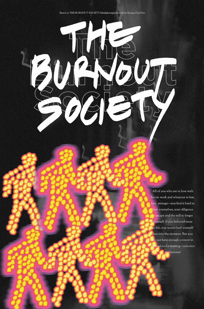 Burn Out Society