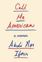 Book cover image for Call me American : a memoir