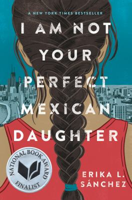 Book cover image for I am not your perfect Mexican daughter