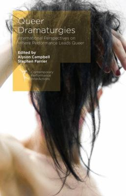 Book cover image for Queer dramaturgies : international perspectives on where performance leads queer