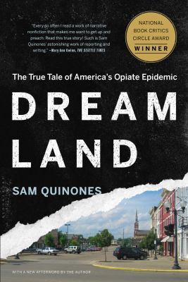 Book cover image for Dreamland : the true tale of America's opiate epidemic