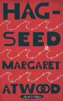 Book cover image for Hag-Seed: The Tempest Retold by Margaret Atwood