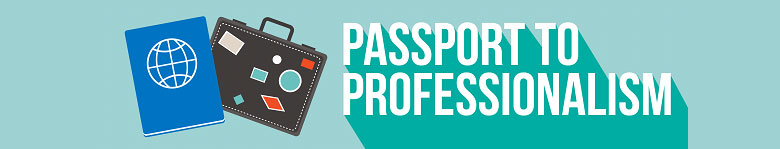 Passport to Professionalism