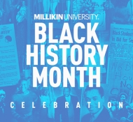 Millikin Black History Month