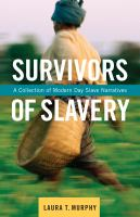 Book cover image for Survivors of slavery : modern-day slave narratives